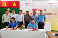 LĐLĐ TP HCM và CĐ Y tế Việt Nam ký quy chế phối hợp