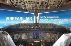 Vingroup dừng kinh doanh vận tải hàng không, 'đóng cửa' Vinpearl Air
