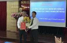 Ông Lê Duy Minh giữ chức Cục trưởng Cục Thuế TP HCM