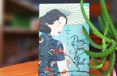Điều gì giúp Quỳnh Dao thành công với 'Dòng sông ly biệt'?