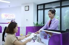 TPBank được chấp thuận tăng vốn, mở thêm 6 điểm giao dịch