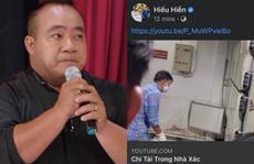 Hiếu Hiền xin lỗi vì livestream hình ảnh thi hài nghệ sĩ Chí Tài