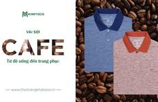 Coffee Polo - Từ đồ uống đến trang phục