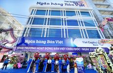 Ngân hàng Bản Việt tiếp tục mở rộng mạng lưới