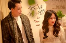 Á quân Thần tượng Bolero Tô Ngọc Hà ra mắt MV 'Nỗi nhớ'