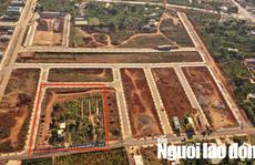 Bí thư tỉnh Gia Lai yêu cầu báo cáo vụ đưa ra ngoài quy hoạch 7.000m2 đất một cách khó hiểu