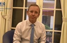 CLIP: Thông điệp của Đại sứ Anh gửi Việt Nam về dịch Covid-19