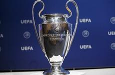 Sốc: Hoãn vô thời hạn Champions League và Europa League