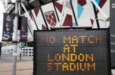 Chính thức: Hoãn vô thời hạn giải Ngoại hạng Anh