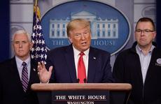 'Hơi khó chịu' với Trung Quốc, Tổng thống Trump tăng tốc chống Covid-19