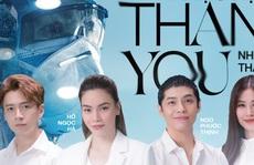 Hồ Ngọc Hà, Noo Phước Thịnh và 70 nghệ sĩ tri ân 'những chiến binh thầm lặng'