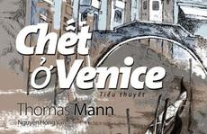 'Chết ở Venice': Cái đẹp trong cảnh điêu tàn