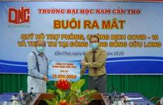 ĐH Nam Cần Thơ ra mắt quỹ phòng, chống dịch Covid-19 và thiên tai ĐBSCL