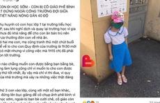 Vụ học sinh 'bị phạt' đứng nắng ngoài cổng: Nhà trường gửi 'tâm thư' mong được thông cảm, chia sẻ