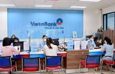 VietinBankbảo đảm hiệu quả và cải thiện hoạt động kinh doanh