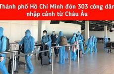 Cách ly tập trung 303 hành khách từ châu Âu nhập cảnh TP HCM