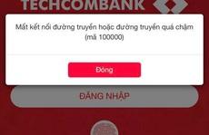 Techcombank xin lỗi khách hàng vì các giao dịch online bị trục trặc