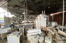 'Đánh úp' kho hàng điện lạnh nhập lậu quy mô lớn tại TP HCM