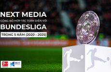 Next Media hợp tác toàn diện với Bundesliga trong 5 năm