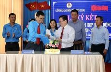 LĐLĐ Tiền Giang ký kết hợp tác với Báo Người Lao Động