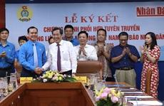 Tổng LĐLĐ Việt Nam và Báo Nhân Dân ký kết Chương trình phối hợp tuyên truyền về công nhân, Công đoàn