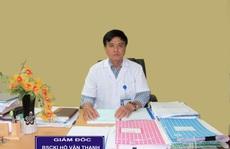 Cách hết chức vụ trong Đảng đối với Giám đốc Bệnh viện Sản - Nhi Phú Yên
