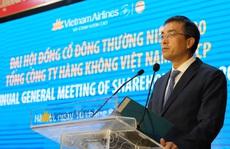 Ông Phạm Ngọc Minh rời ghế, Vietnam Airlines có Chủ tịch mới