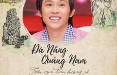 Sao Việt chung tay hướng về Đà Nẵng, Hoài Linh làm thơ