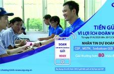 CEP triển khai chương trình khuyến mãi 'Tiền gửi - Vì lợi ích đoàn viên'