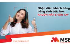MSB mở rộng ứng dụng công nghệ sinh trắc học trong giao dịch tài chính