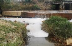 Điều tra vì sao nước suối có màu lạ, mùi hôi thối ở Bà Rịa - Vũng Tàu