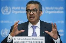 Covid-19: Tổng giám đốc WHO 'rất thất vọng' với Trung Quốc
