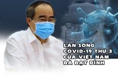 [eMagazine] Làn sóng Covid-19 thứ 3 ở Việt Nam: Nhiều khả năng kết thúc cuối tháng 3-2021