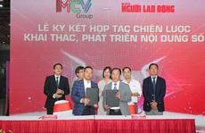Báo Người Lao Động và MCV Group ký kết hợp tác
