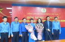 Tổng LĐLĐ Việt Nam trao quyết định cho hai quyền trưởng ban