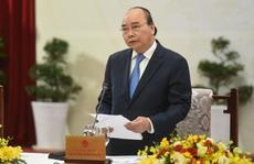 Thủ tướng Nguyễn Xuân Phúc: Tổng động viên sức mạnh trong dân