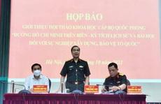 Tổ chức hội thảo khoa học 60 năm ngày mở Đường Hồ Chí Minh trên biển