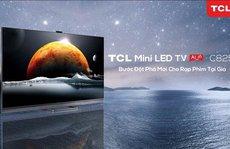 TCL Việt Nam ra mắt TV Mini-LED mới và các sản phẩm AixIoT cho ngôi nhà thông minh