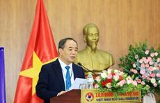 Ông Lê Khánh Hải xin rút khỏi vị trí Chủ tịch VFF