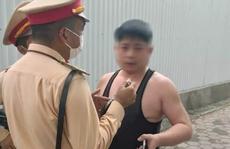 Người đàn ông say xỉn, xưng là quân nhân 'làm loạn' tại chốt CSGT