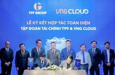 T99 và VNG Cloud hợp tác toàn diện, phát triển nền tảng công nghệ - tài chính