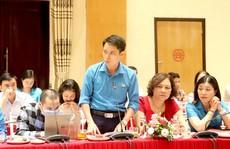 Hà Nội: Hoạt động Công đoàn phải bám sát đời sống công nhân