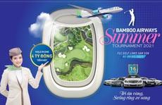 Bamboo Airways Summer Tournament 2021 hé lộ giải thưởng hàng chục tỷ đồng