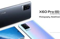 Smartphone X60 Pro 5G, camera ZEISS chống rung