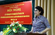 100% cử tri nhất trí giới thiệu bà Tô Thị Bích Châu ứng cử ĐBQH và HĐND TP HCM