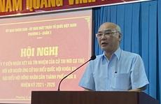 100% cử tri tín nhiệm ông Phan Nguyễn Như Khuê ứng cử ĐBQH và HĐND TP HCM