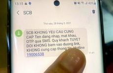 Đến lượt SCB, VIB cảnh báo tin nhắn mạo danh ngân hàng để lừa đảo