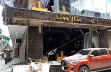 Điều tra vụ nổ ở quán Cơm Niêu - Trà Việt khiến 1 người bị thương