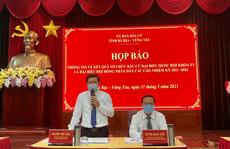 Danh sách 52 người trúng cử đại biểu HĐND tỉnh Bà Rịa - Vũng Tàu nhiệm kỳ 2021-2026