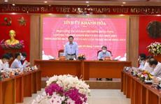 Đôn đốc tiến độ xử lý các vụ việc sai phạm ở Khánh Hòa